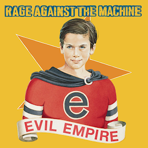 Rage_Against_the_Machine_-_Evil_Empire.png