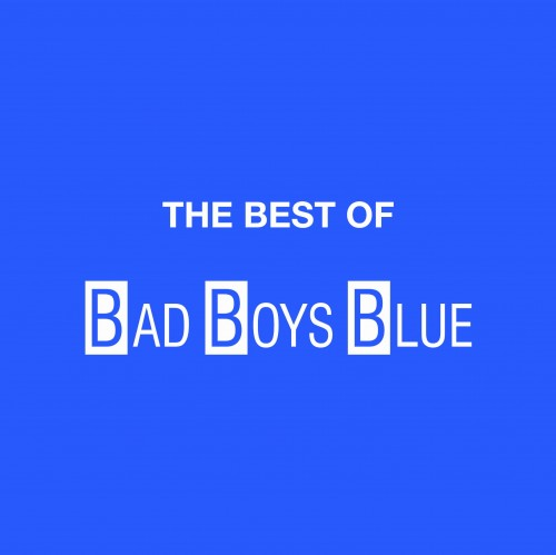 2017.09.01 Bad Boys Blue - the best of .jpg